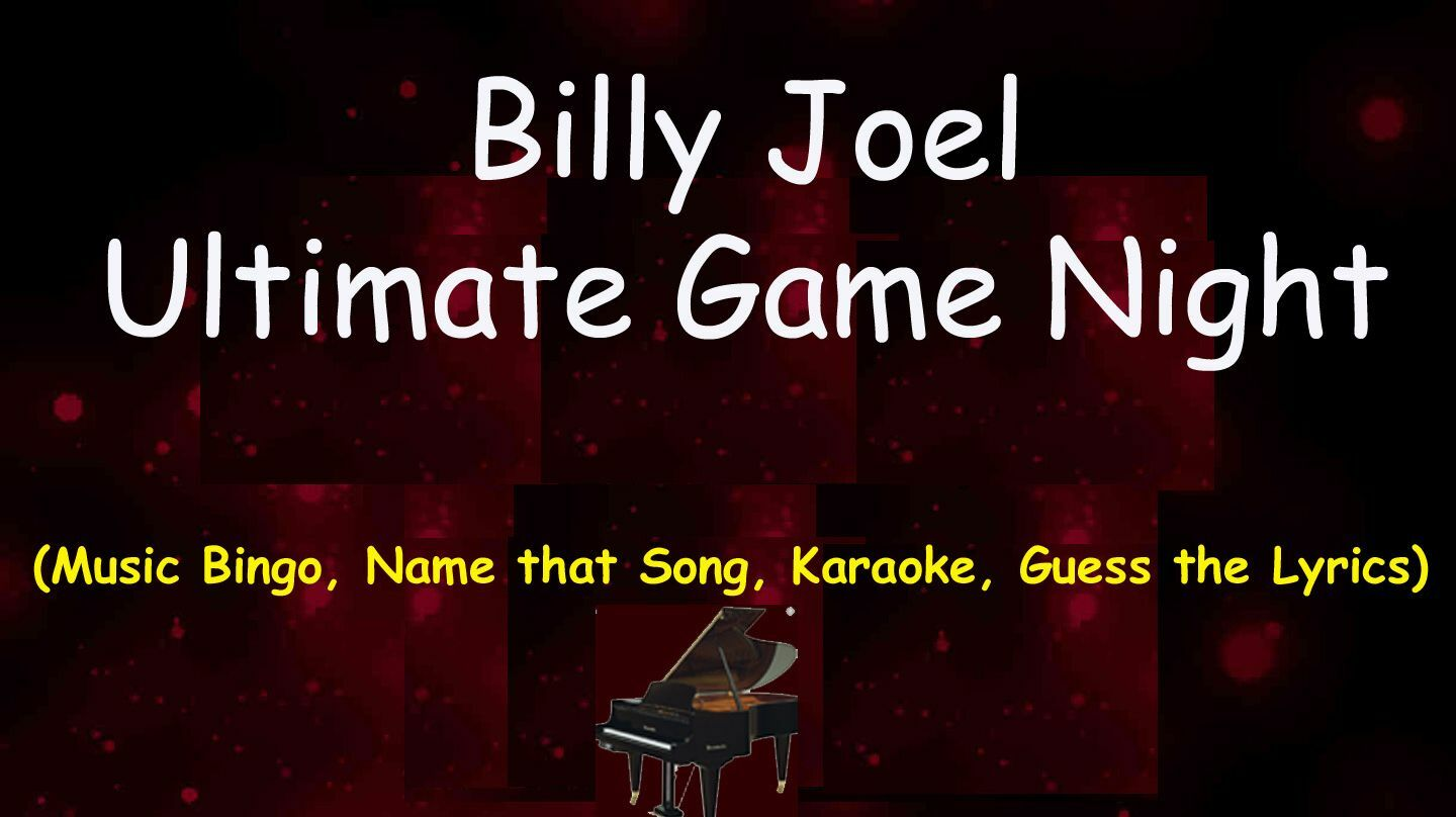 Billy Joel edition- Ultimate Game Night - Online