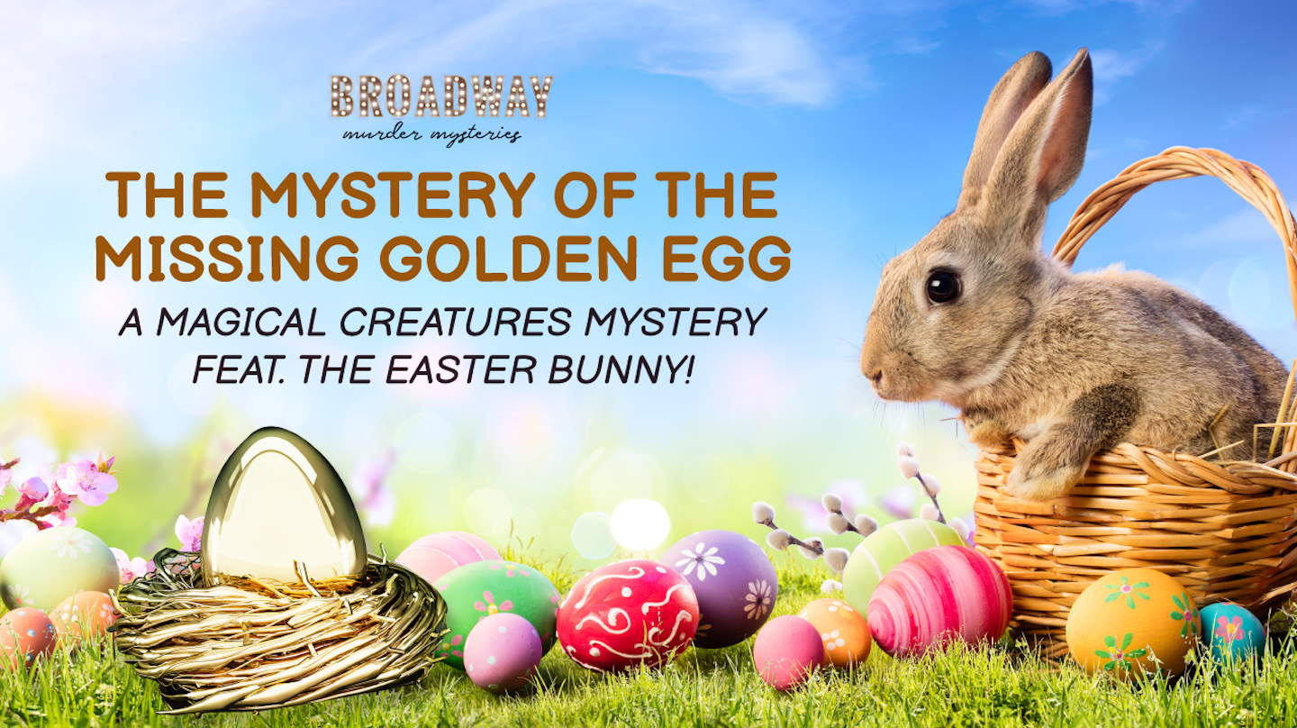 The Mystery of the Missing Golden Egg - Virtual Murder Mystery Party Game