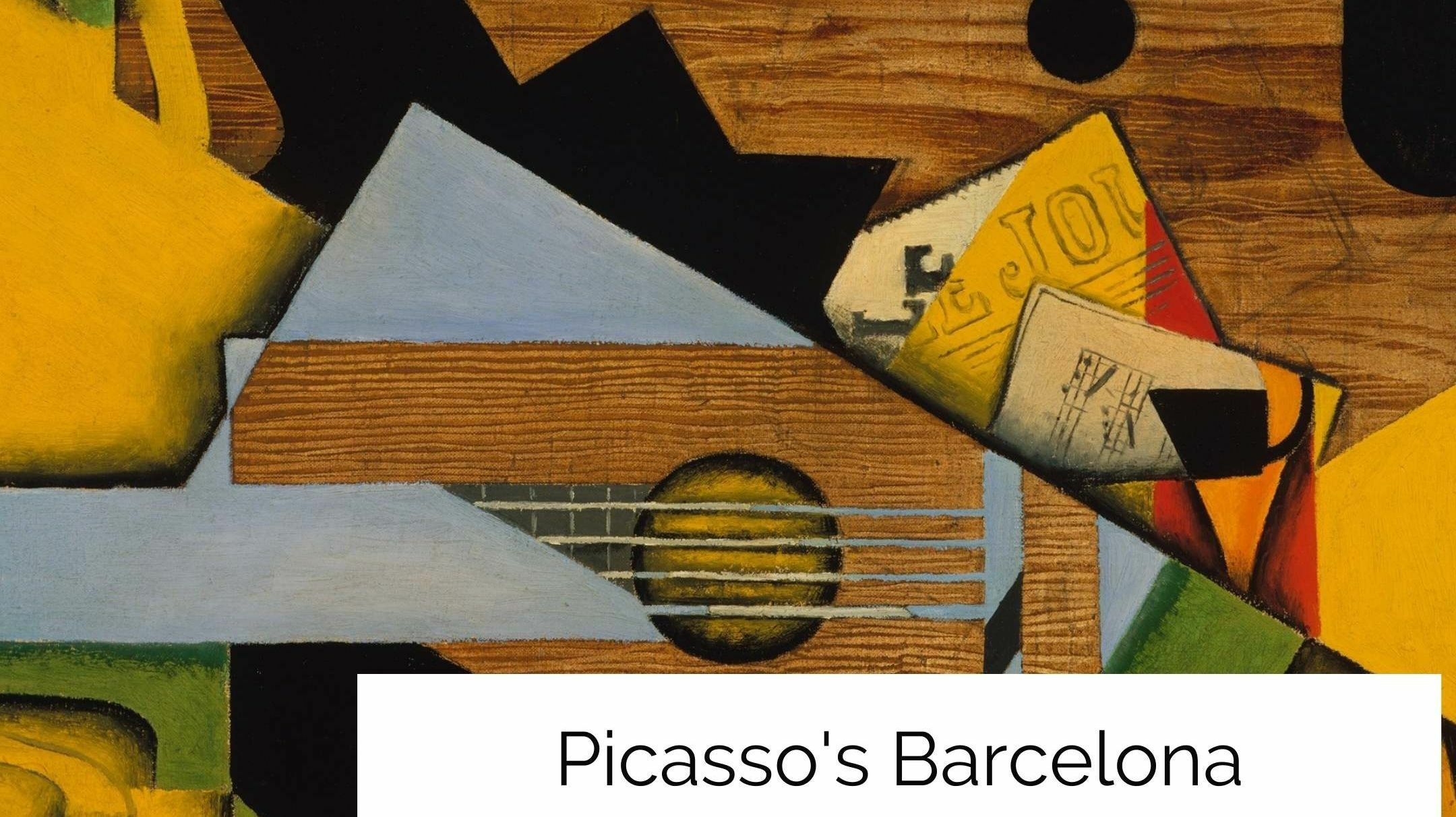 Picasso's Barcelona: A Virtual Visit to the Catalan Capital