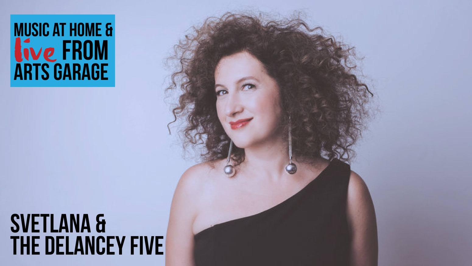 Svetlana & The Delancey Five - Online