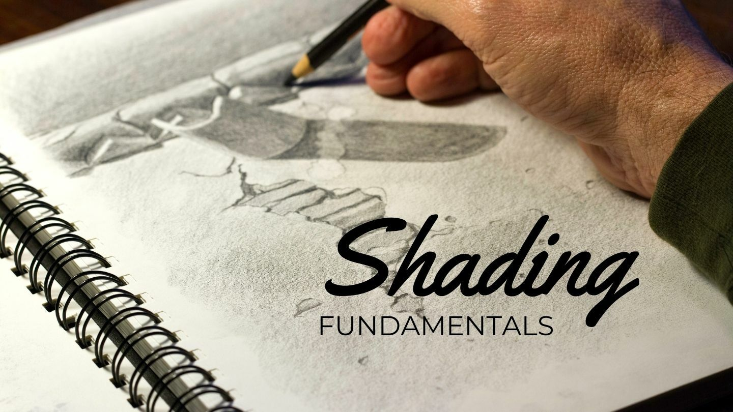 The Art And Science Of Drawing: Shading Fundamentals - Online