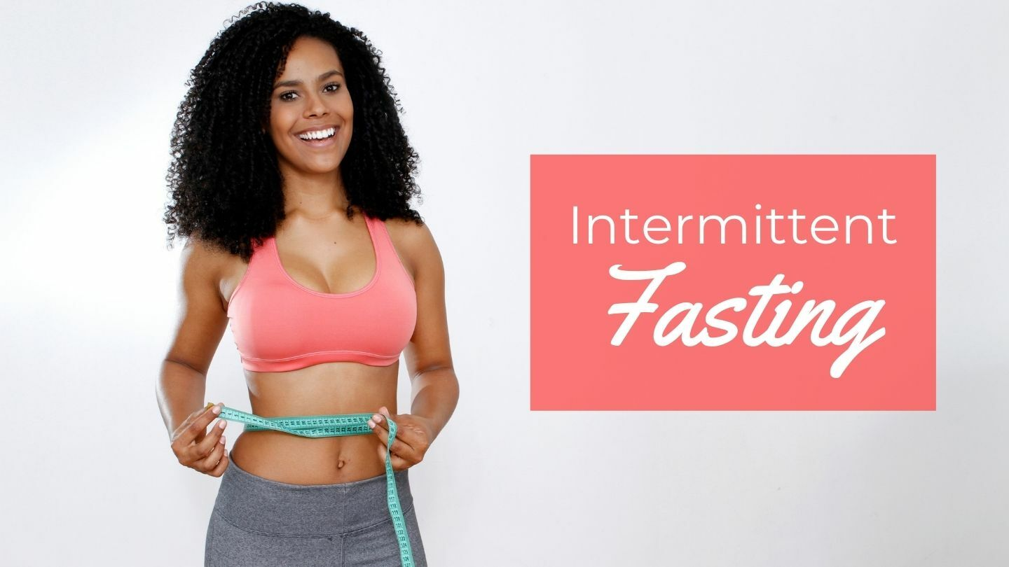 Intermittent Fasting: Lose Weight And Lose Inches Fast - Online