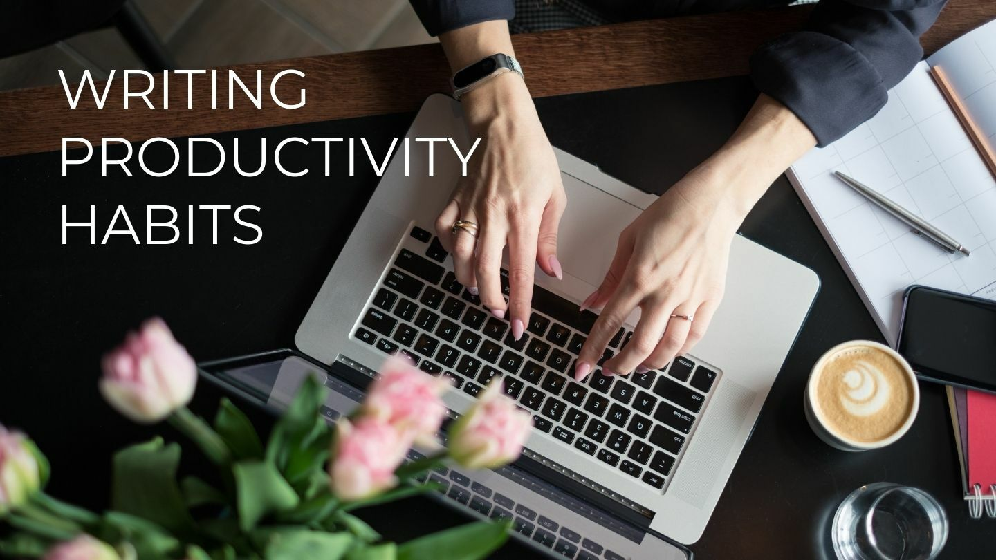Writing Productivity Habits - Online