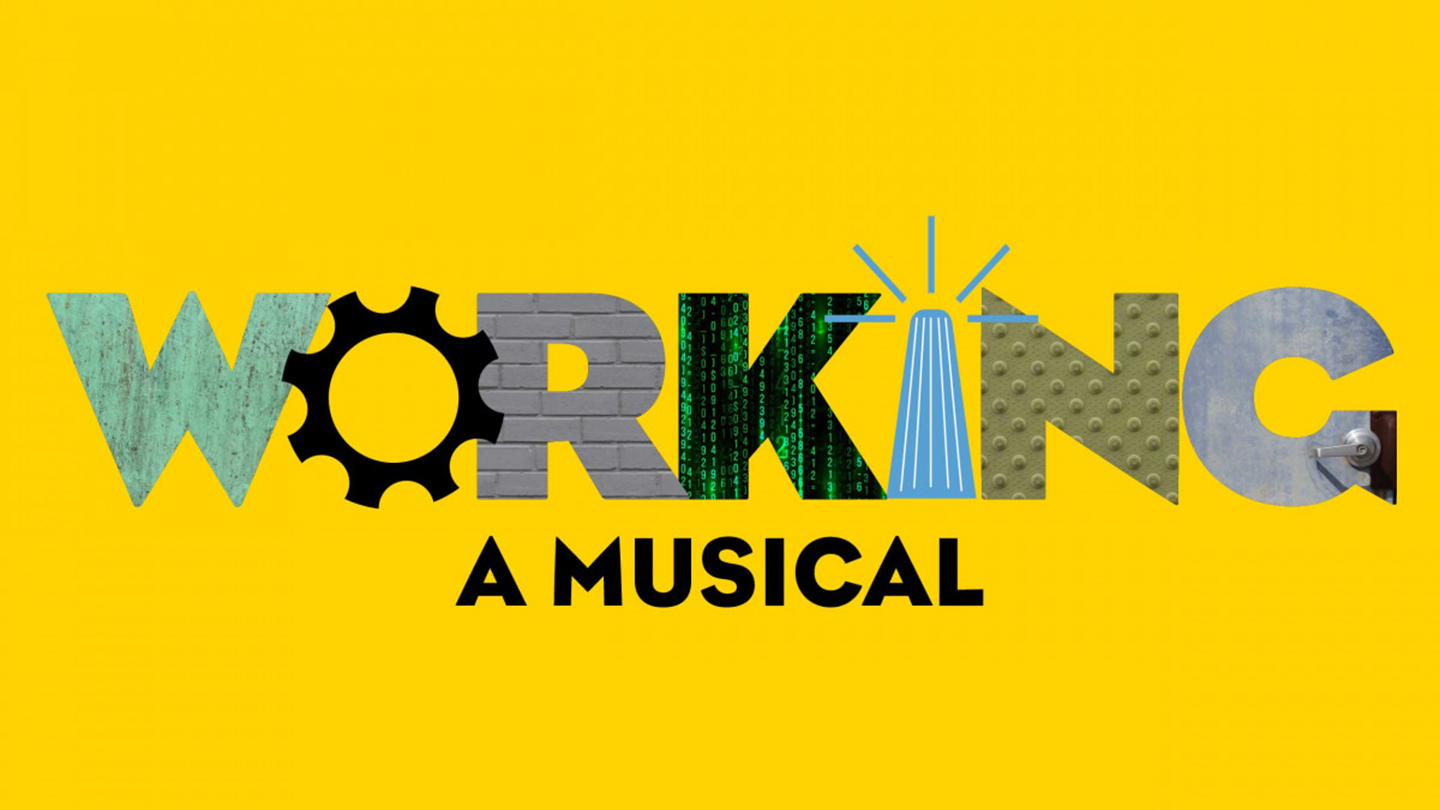 """""""Working: A Musical"""" - Online"""