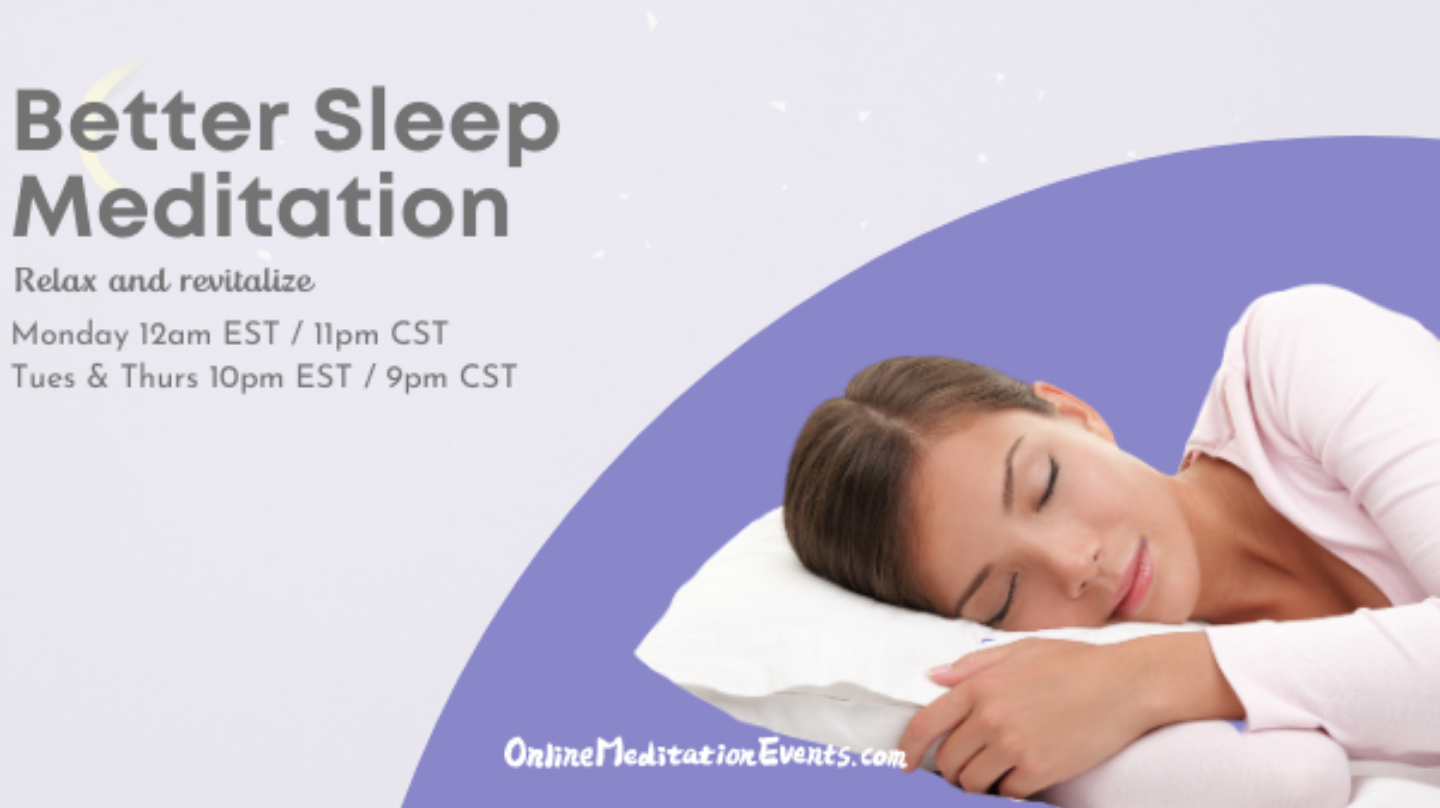 Guided Meditation: Better Sleep Meditation - Online