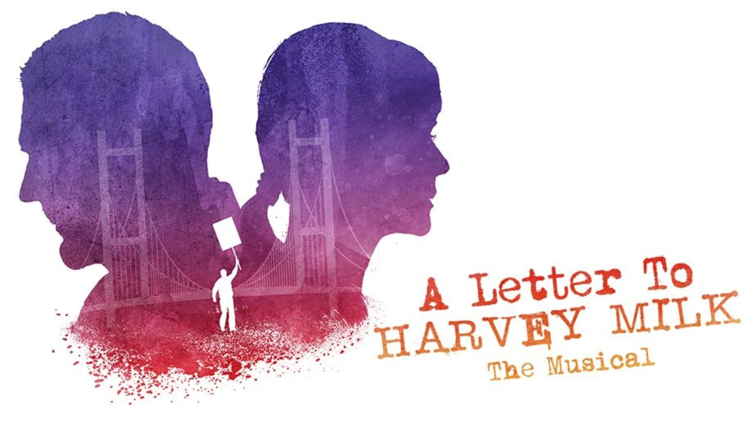 """""""A Letter To Harvey Milk The Musical"""" - Online"""