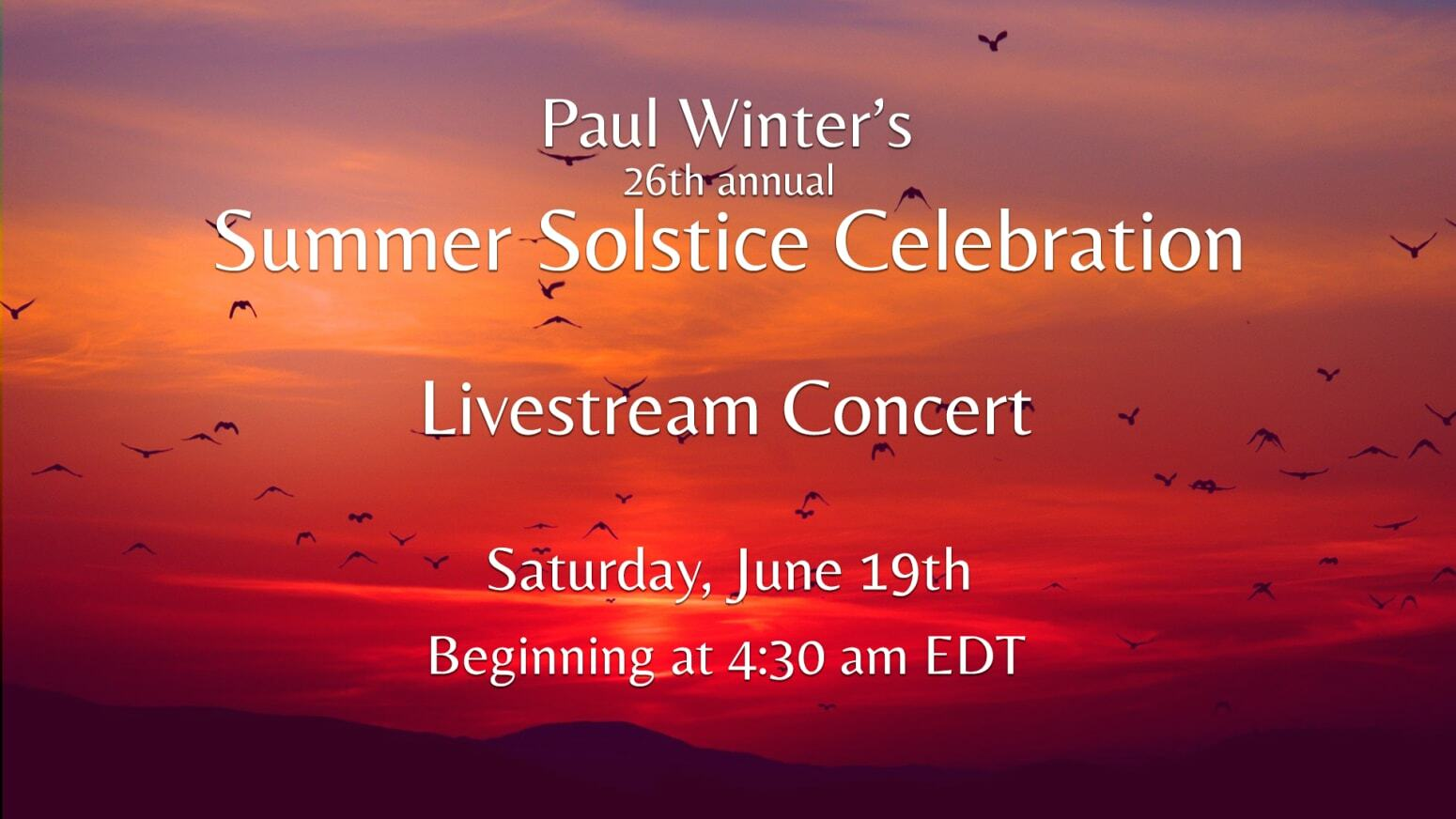 Paul Winter's 26th Annual Summer Solstice Celebration - Online
