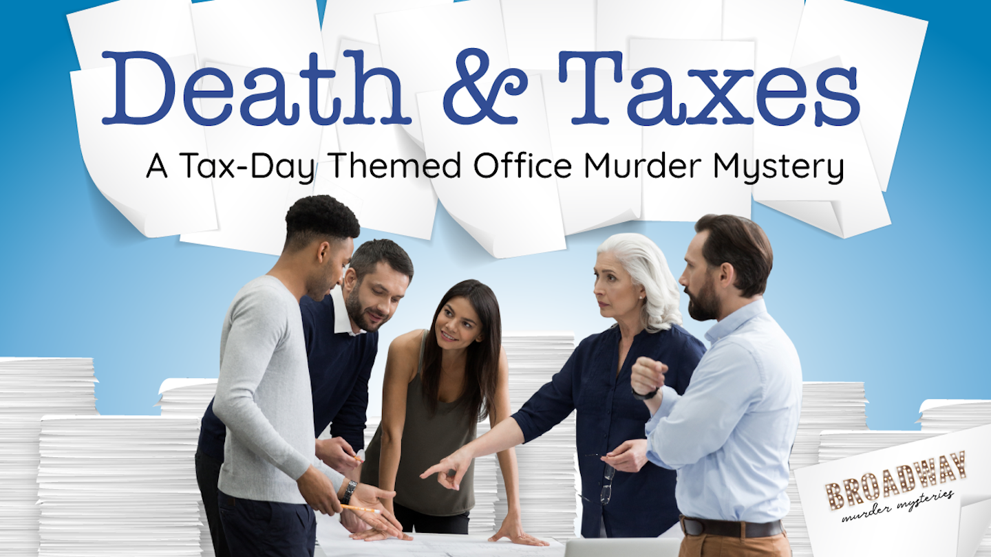 """""""Death & Taxes"""" - Virtual Murder Mystery Party Game"""