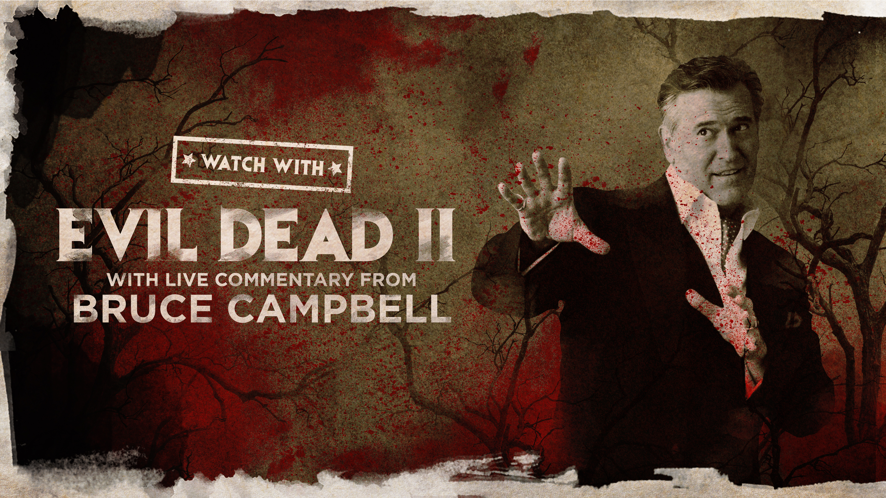 """""""Watch With..."""" Bruce Campbell Presents """"The Evil Dead II"""" -- Online"""