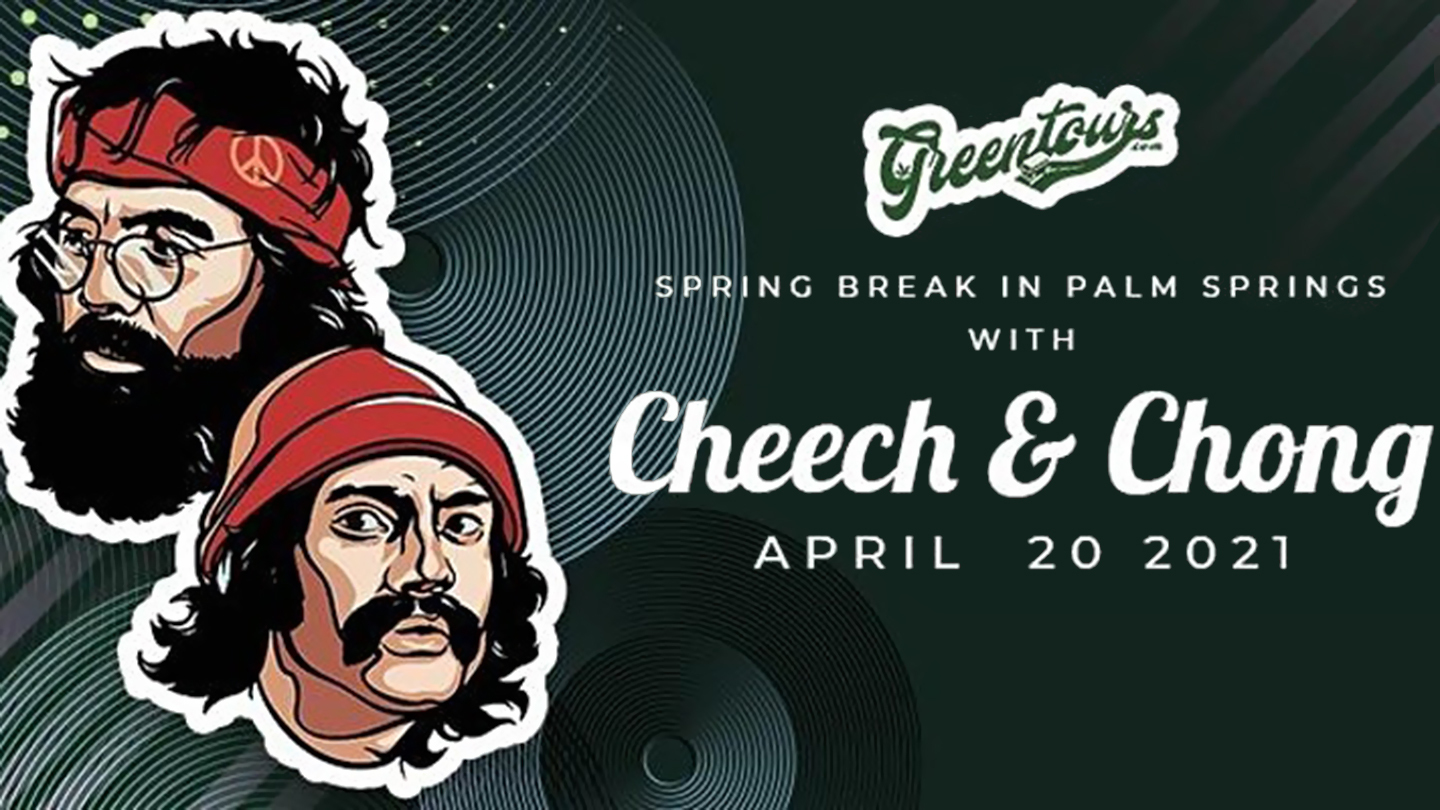 Spring Break in Palm Springs with Cheech & Chong