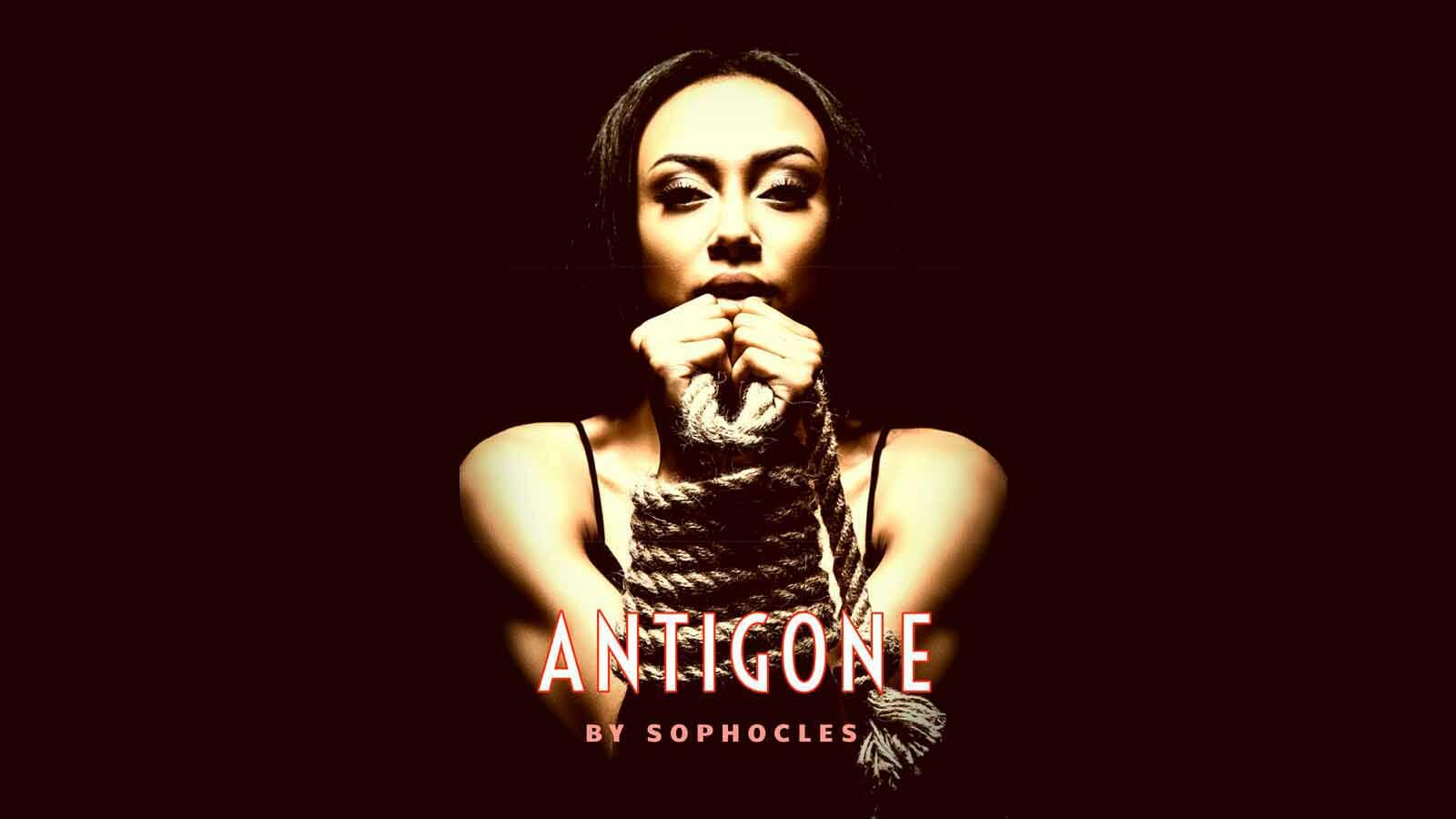 """Antigone"" - A Play by Sophocles"