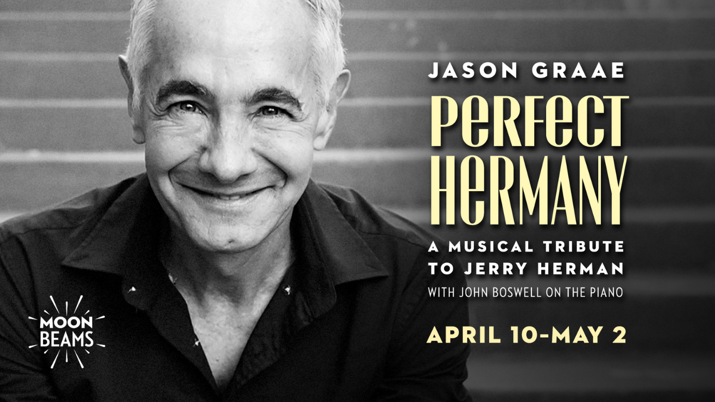 """""""Perfect Hermany"""": A Musical Tribute to Jerry Herman - Online"""