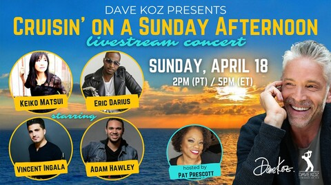 "Dave Koz: ""Cruisin' On A Sunday Afternoon"" - Online"