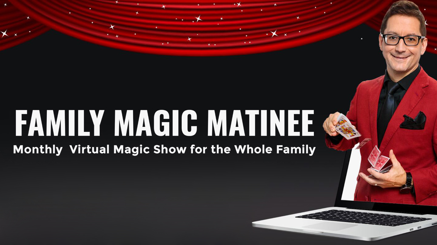 Mother's Day Special: Family Magic Matinee Plus Free Gift for Mom - Online