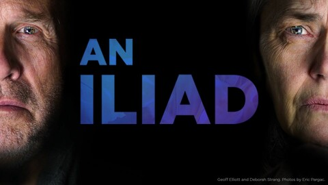 "A Noise Within presents ""An Iliad"" -- Online"