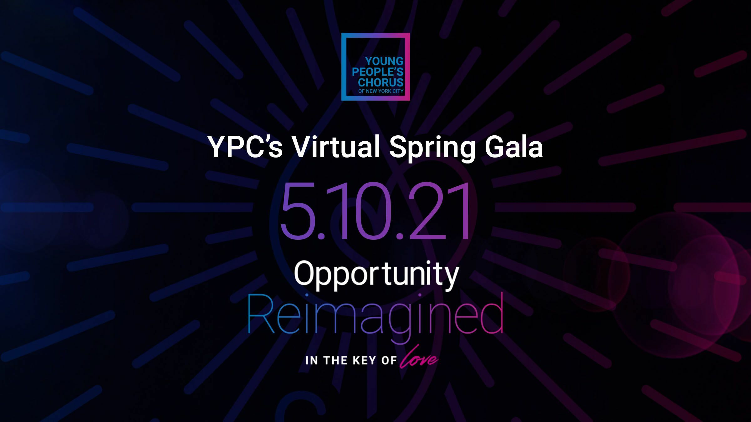 Opportunity Reimagined: YPC's Virtual Spring Gala
