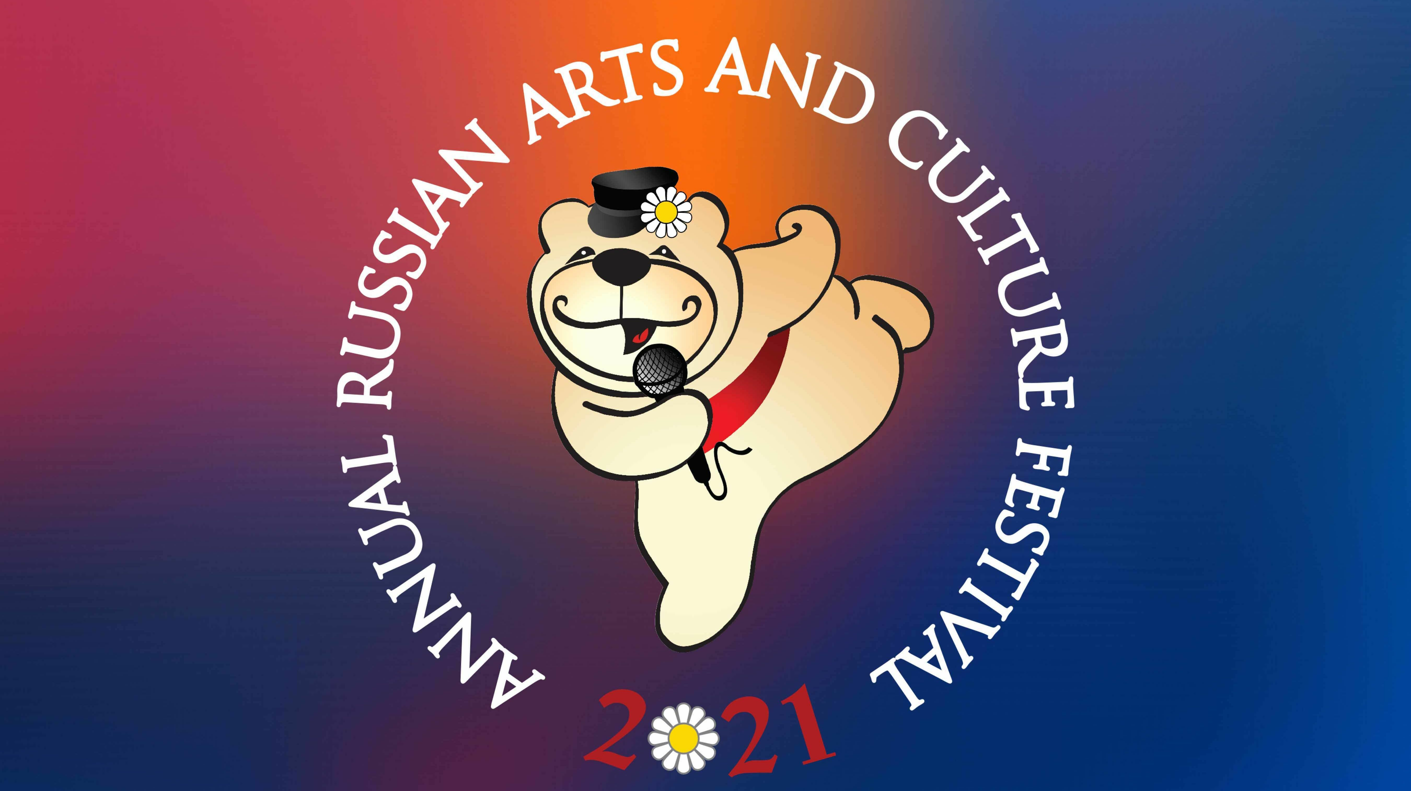 20th Annual Russian Arts and Culture Festival -- Online