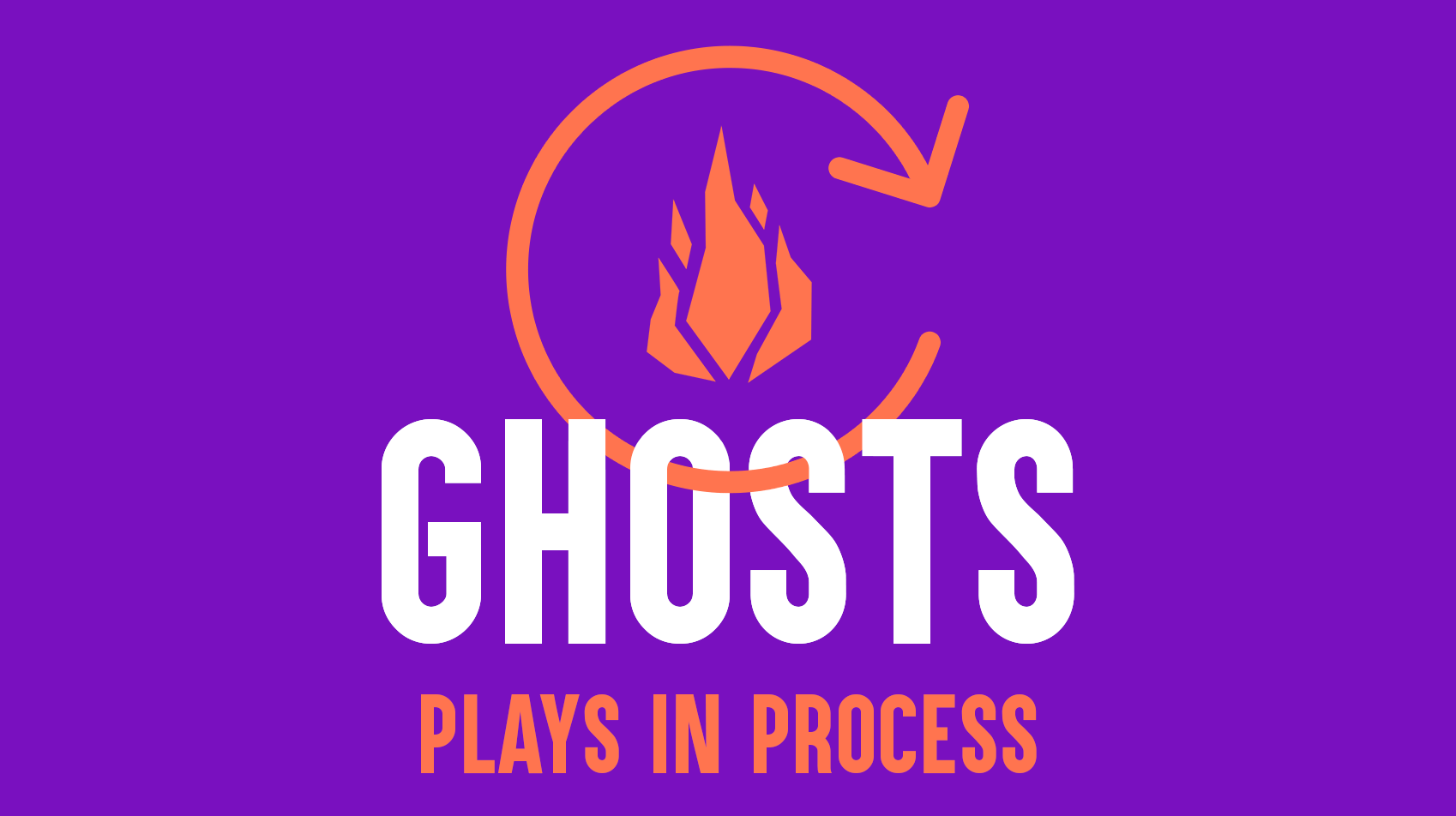"""Plays in Process: """"Ghosts"""" - Online"""