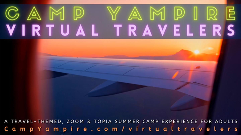 Camp Yampire: Virtual Travelers