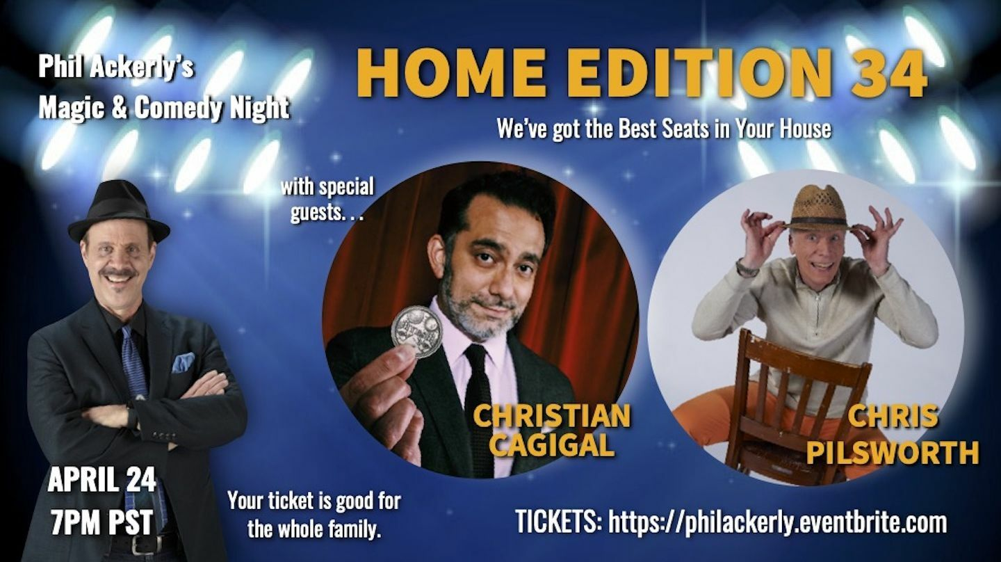"""""""Phil Ackerly's Magic & Comedy Night: Home Edition 34"""" - Online"""