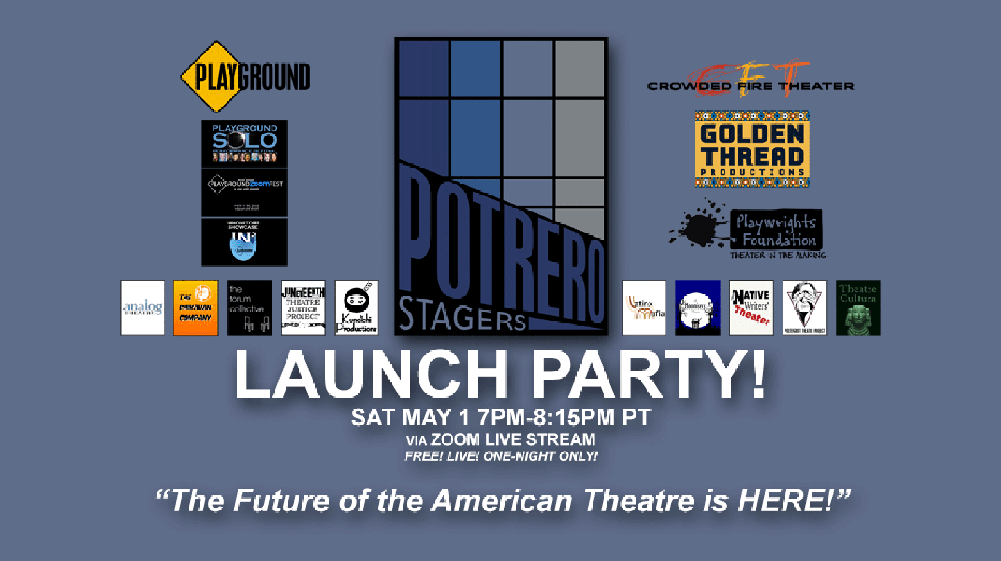 Potrero Stagers Launch Party - Online