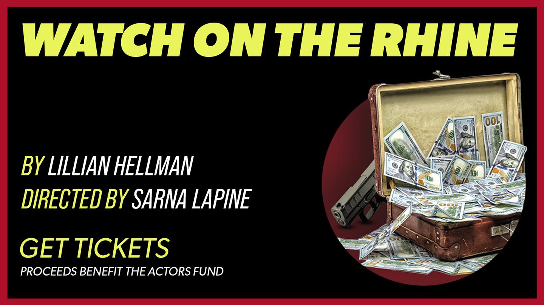 """""""Watch on the Rhine"""": Starring: Ellen Burstyn, Alan Cox, Carla Gugino, Mary Beth Piel & Jeremy Shamos - Online"""
