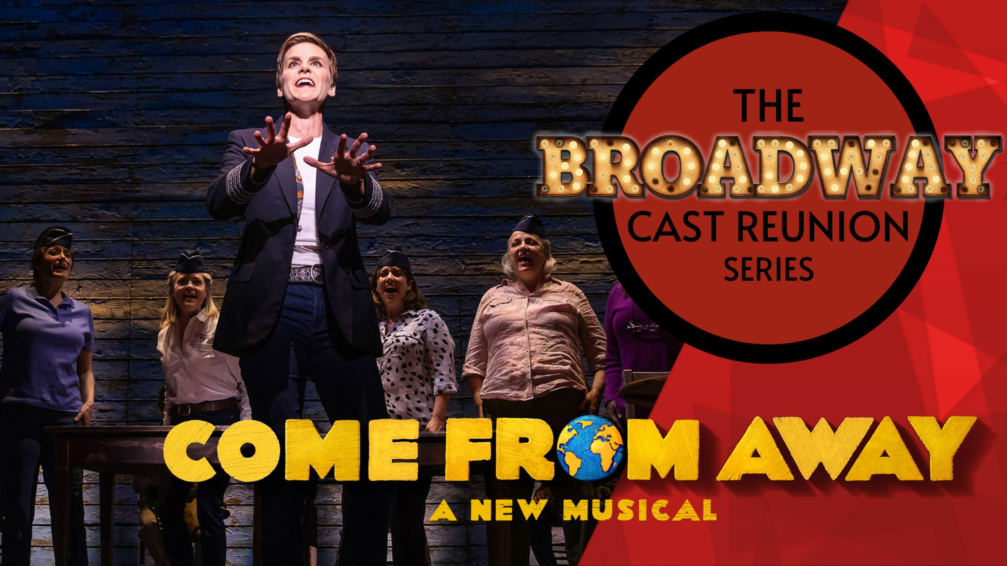 """The Broadway Cast Reunion Series: """"Come From Away"""" - Online"""