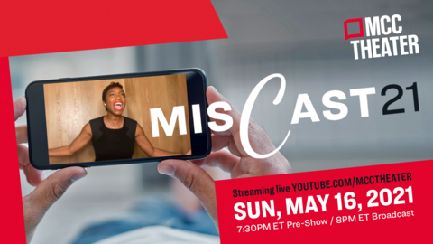 MCC Theater Miscast21 -- Online Gala