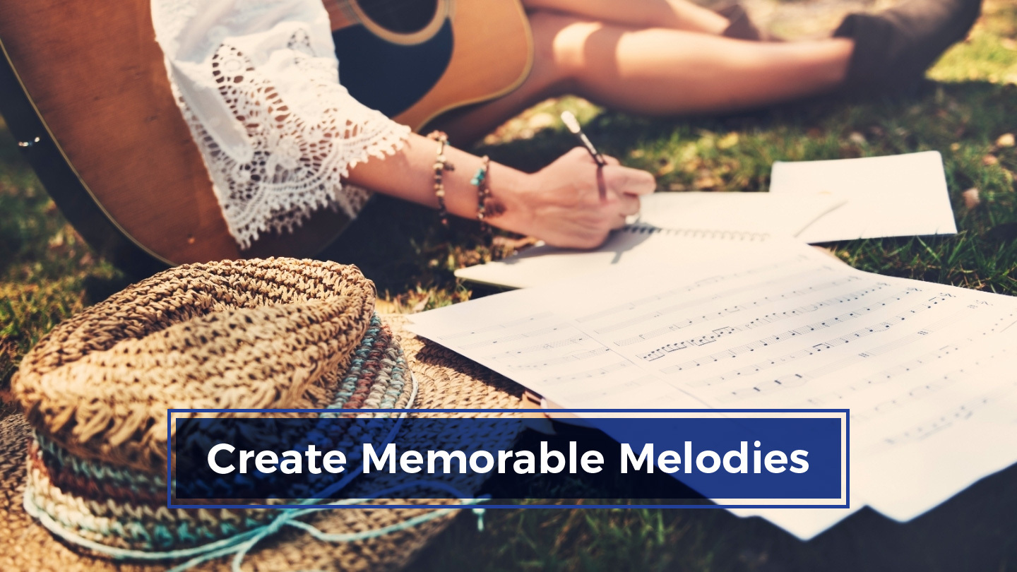 Become a Master of Writing and Creating Memorable Melodies - Online
