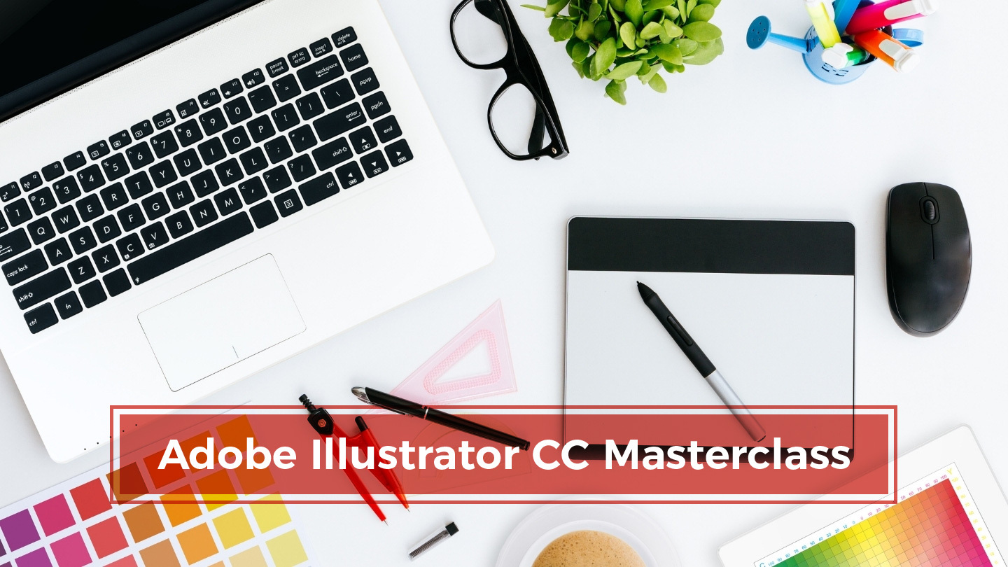 Adobe Illustrator CC Masterclass: Be a Creative Professional - Online
