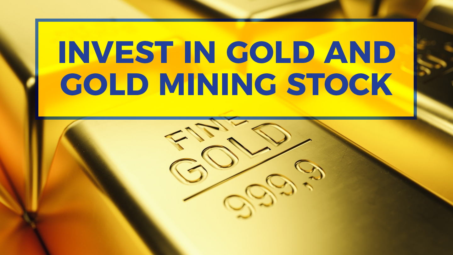 Investing in Gold and Gold Mining Stocks - Online