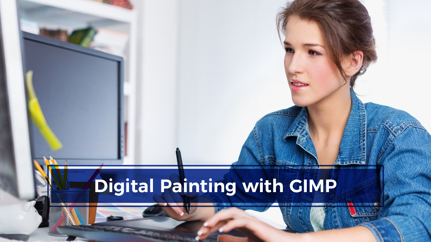 Create Digital Paintings And Illustrations With Gimp - Online