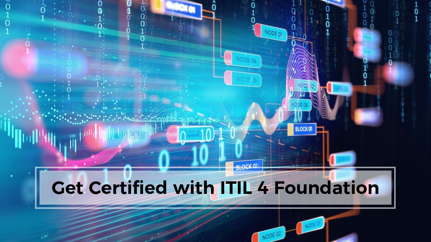 Get Certified From Scratch With ITIL 4 Foundation - Online