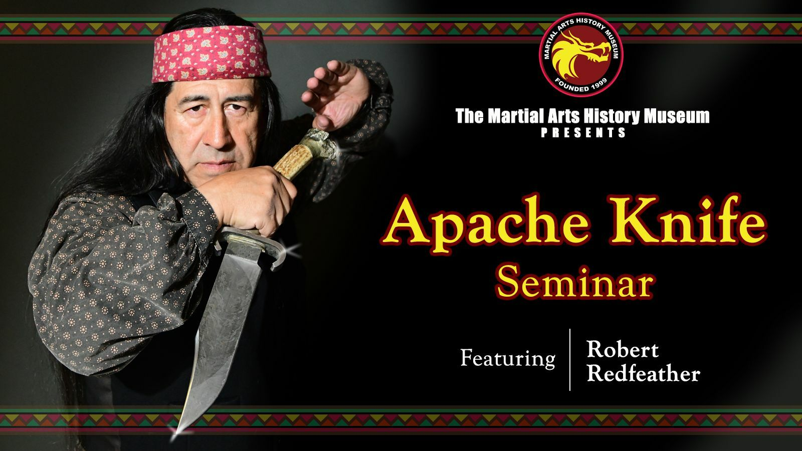Apache Knife Seminar with Robert Redfeather