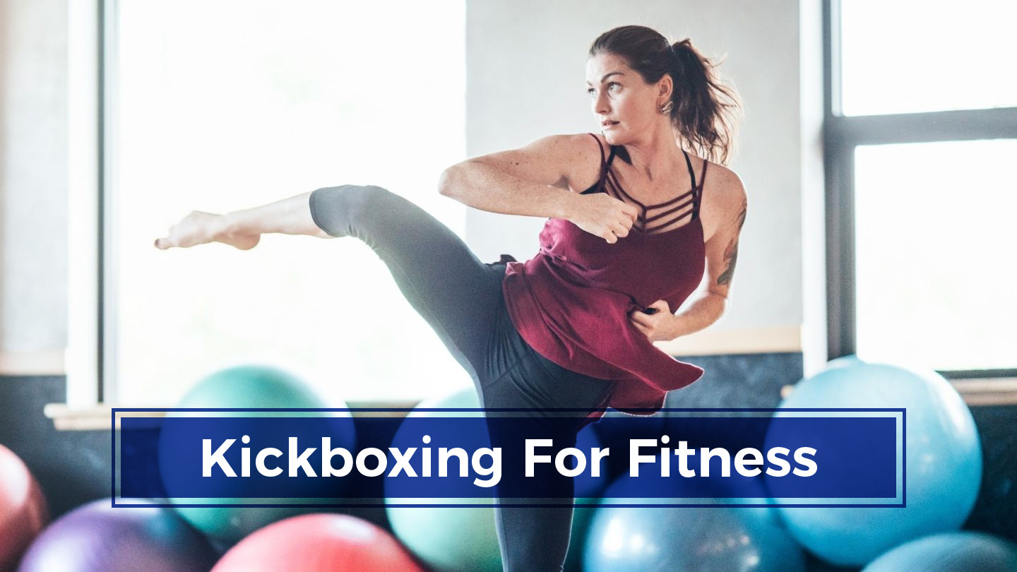 Kickboxing For Fitness: Lose Body Fat Fast!