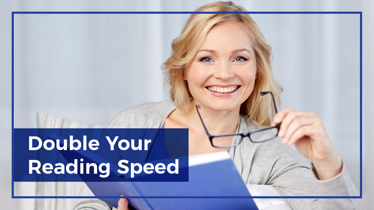 Speed Reading Mastery: Double Your Reading Speed - Online