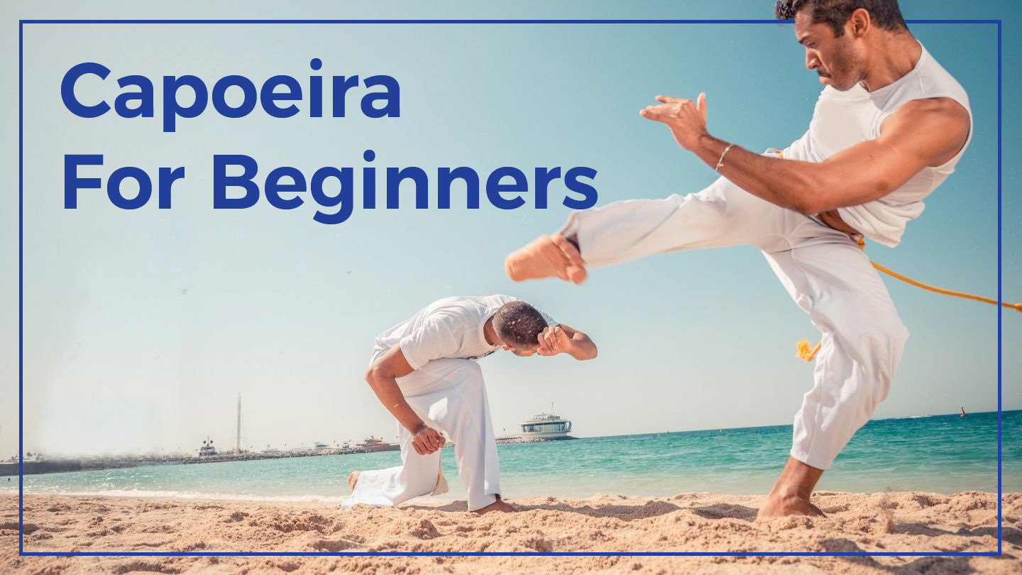Capoeira For Beginners - Online