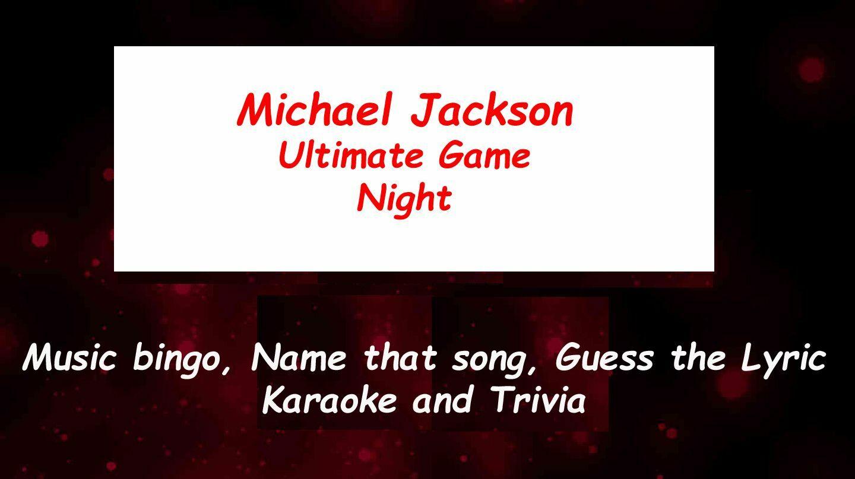 Michael Jackson Ultimate Game Night via Zoom