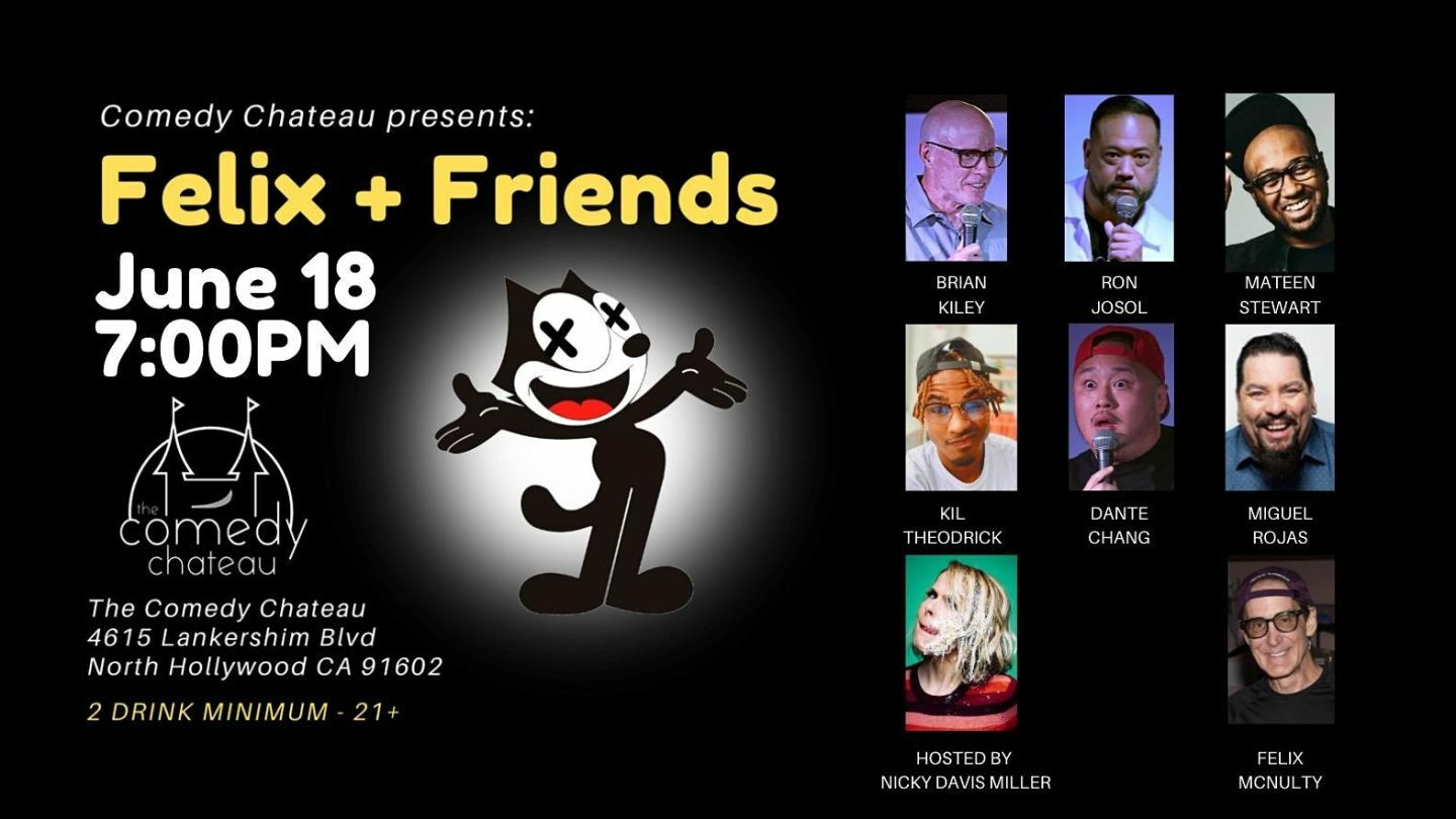 Felix & Friends at the Comedy Chateau