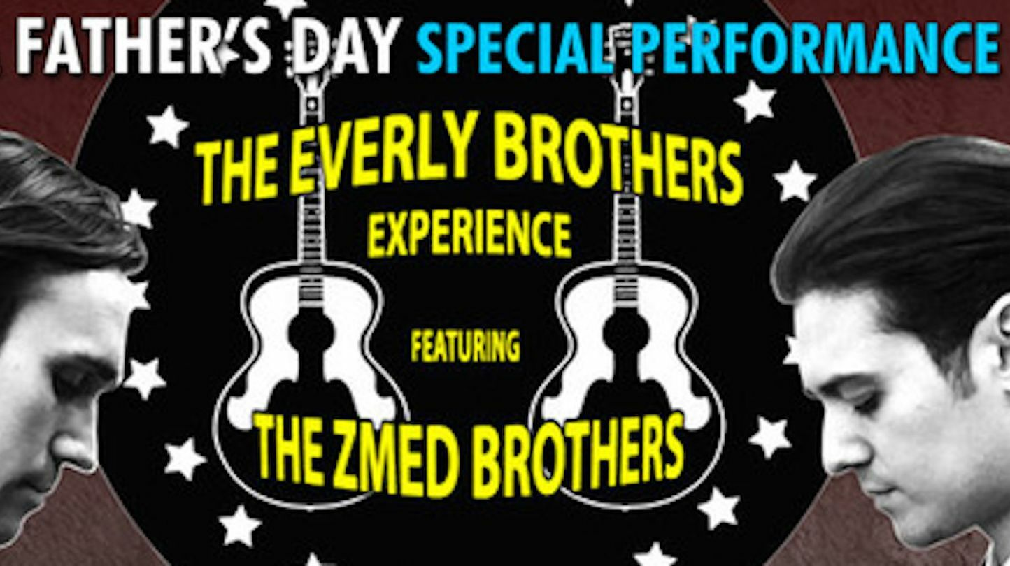 The Everly Brothers Experience Starring the Zmed Brothers