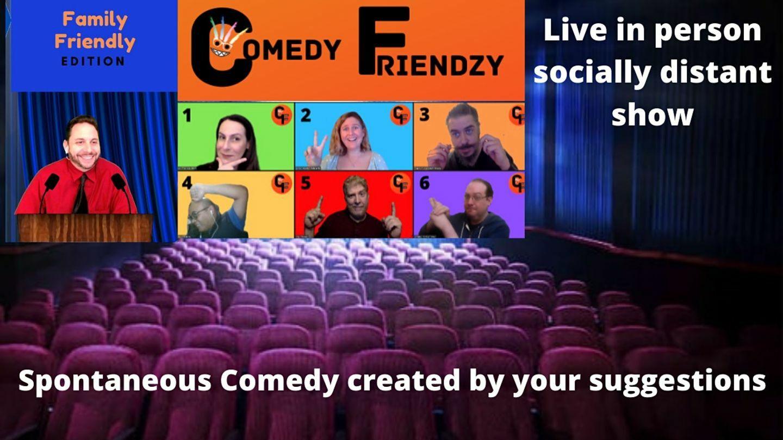 Comedy Friendzy: Live In-Person Family Friendly Improv Show