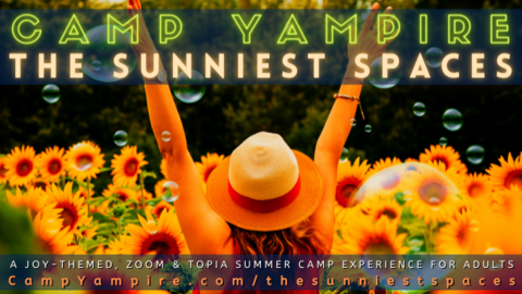 Camp Yampire: The Sunniest Spaces -- Online