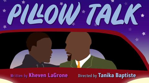 """""""Pillow Talk"""" - Online"""