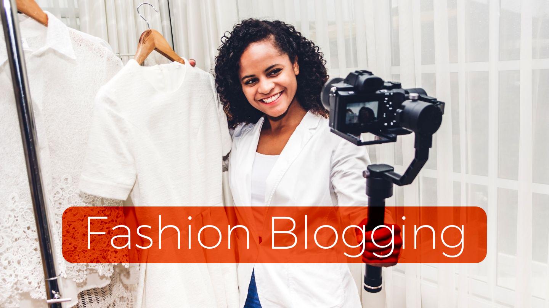 Fashion Blogging - Online