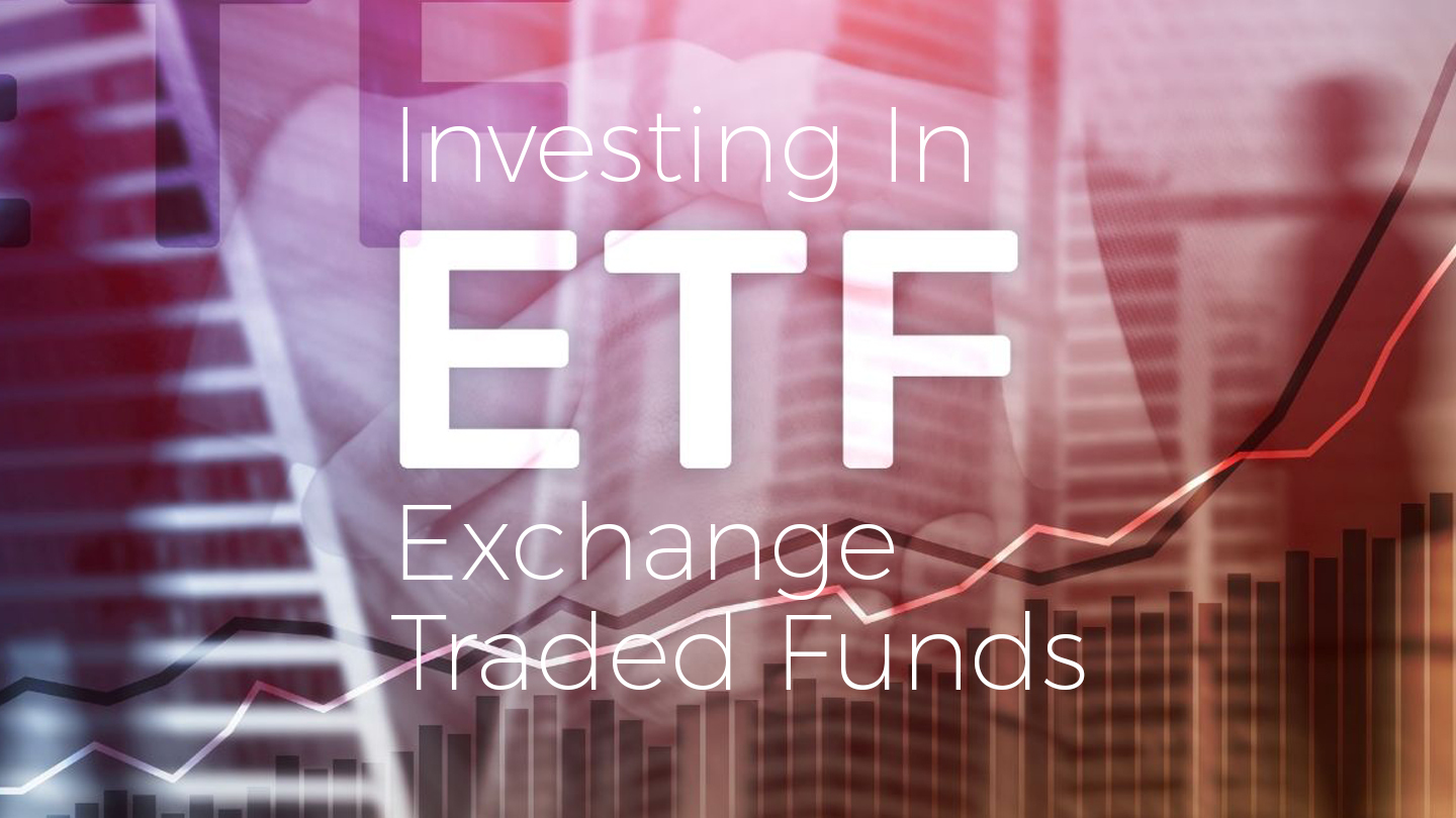 Investing In Exchange Traded Funds - Online