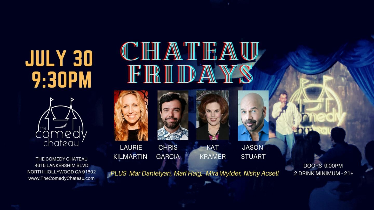 Chateau Fridays at the Comedy Chateau