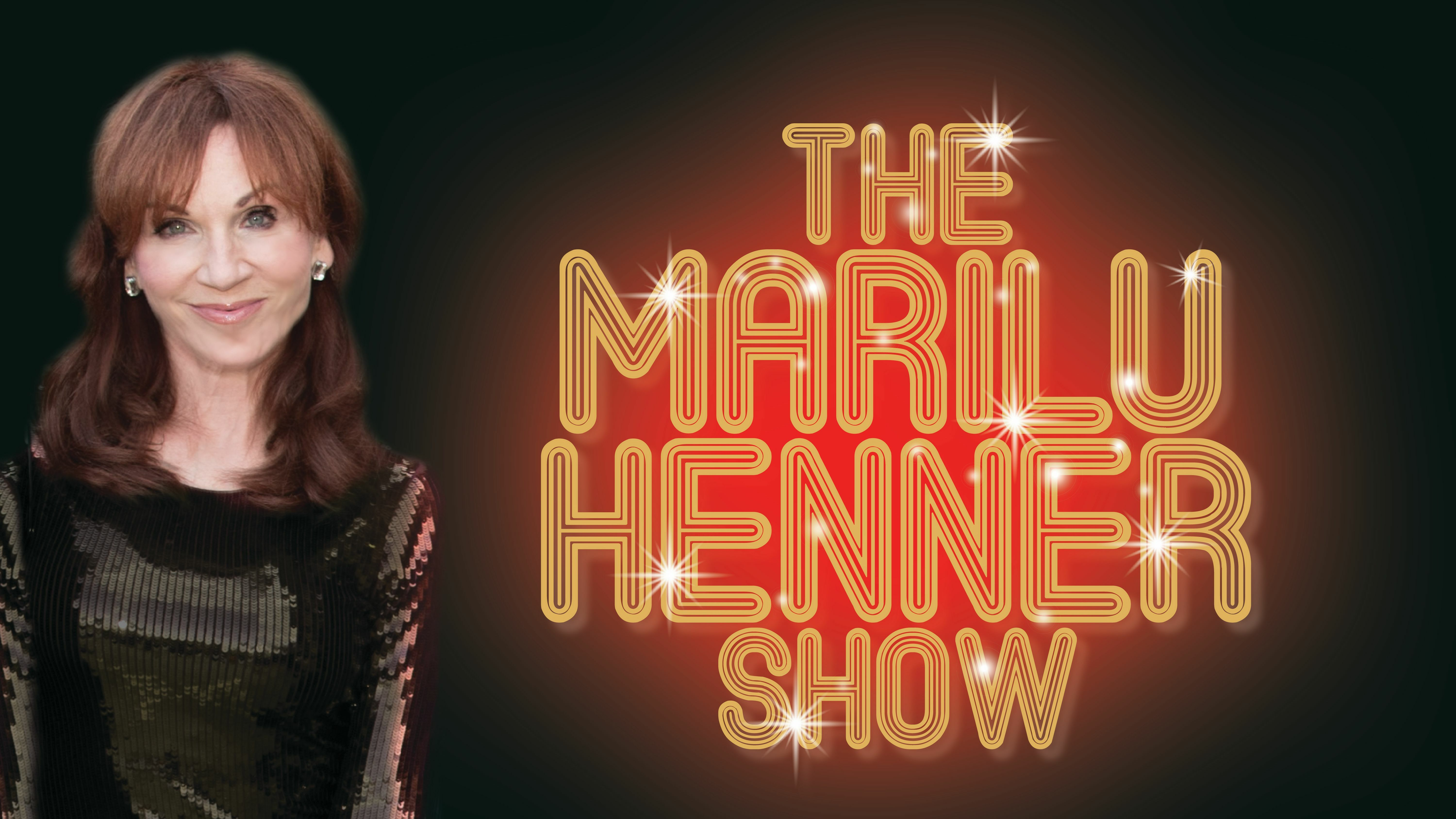 """""""The Marilu Henner Show"""""""