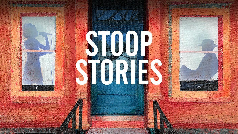 """""""Stoop Stories"""" -- Online Filmed Production"""