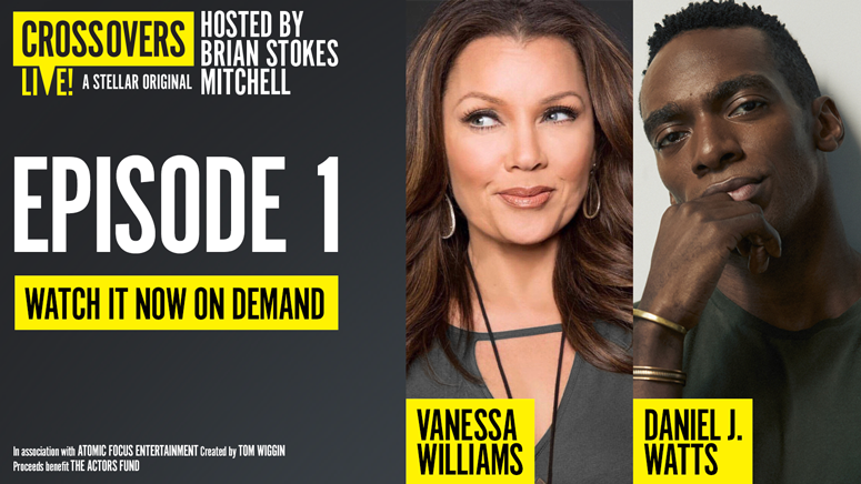 """""""Crossovers Live!"""" With Vanessa Williams -- Online"""