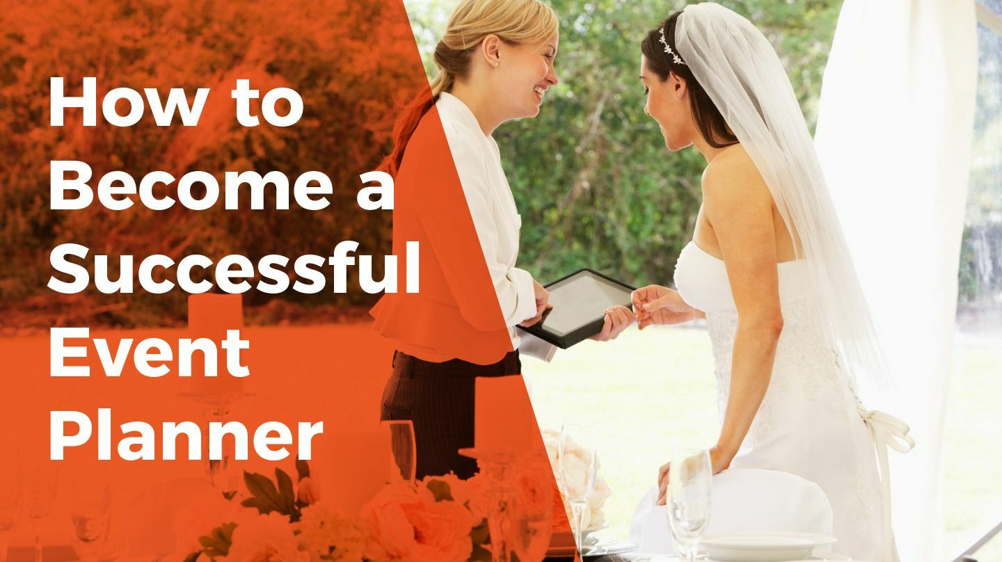 How to Become a Successful Event Planner -- Online